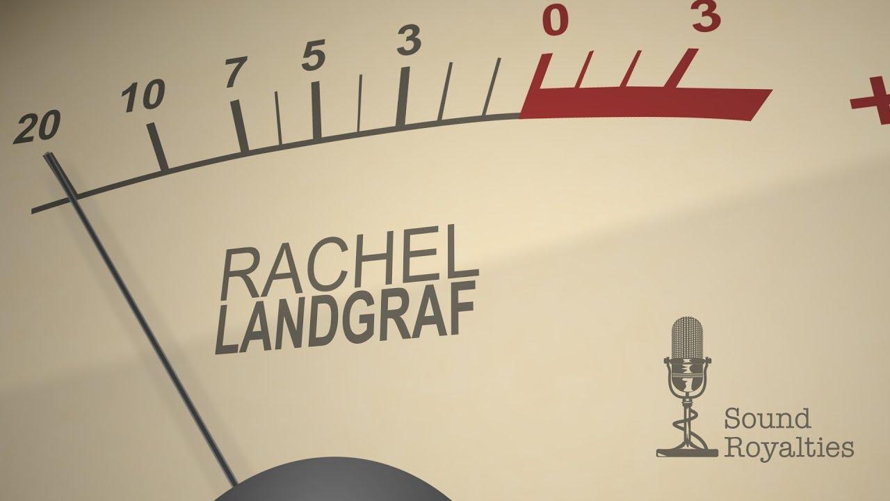 Rachel Landgraf – Sound Royalties