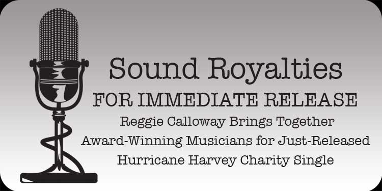 Reggie Calloway puts together Hurricane Harvey Charity Single