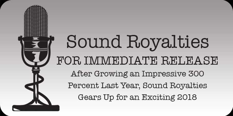 Sound Royalties Gears Up <br/>for an Exciting 2018