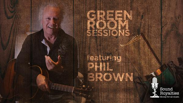Green Room Sessions <br/> Phil Brown