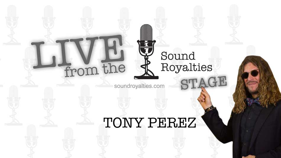 Tony Perez – Live from the Sound Royalties Stage
