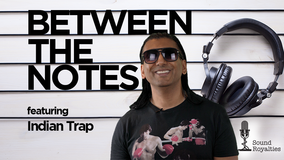 Between the Notes <br/> Indian Trap