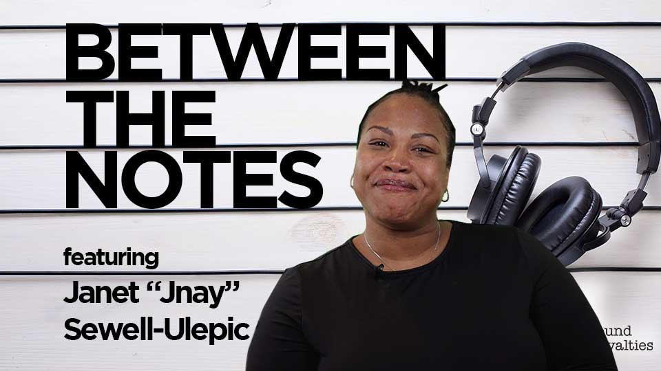 Between the Notes <br/> Jnay Sewell-Ulepic