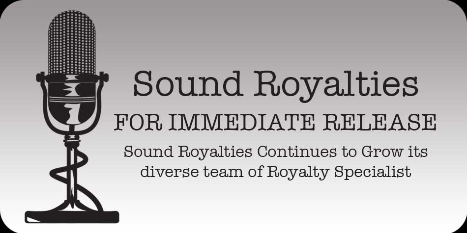 Sound Royalties Continues to Grow its diverse team of Royalty Specialist.